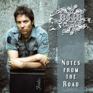 Ben Granfelt Band - Notes From The Road (2007)