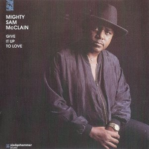 Mighty Sam McClain - Give It Up To Love (1993) [SACD 2012] PS3 ISO + HDTracks