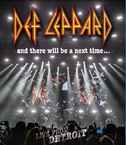 Def Leppard - And There Will Be A Next Time... Live from Detroit (2017) [Blu-ray]