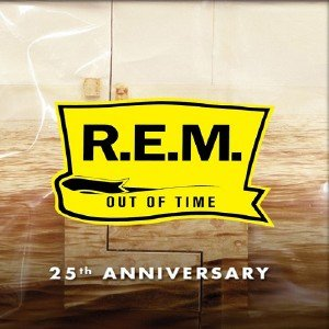 R.E.M. - Out of Time - 25th Anniversary (2016)