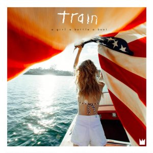 Train - A Girl a Bottle a Boat (Deluxe Edition) (2017)