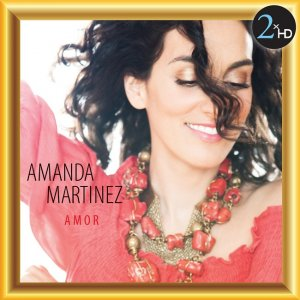 Amanda Martinez - Amor (2009) [2015] DSF + HDTracks