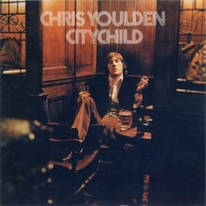 Chris Youlden - Citychild (1974)