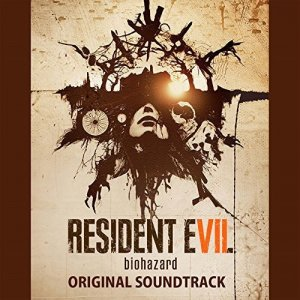 VA - Resident Evil 7 biohazard [Original Soundtrack] (2017) [Hi-Res]