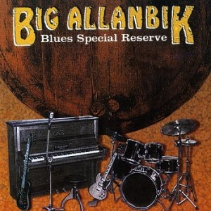 Big Allanbik - Blues Special Reserve (1998)