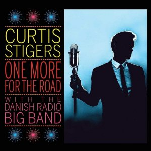 Curtis Stigers & The Danish Radio Big Band - One More for the Road (2017) [HDTracks]