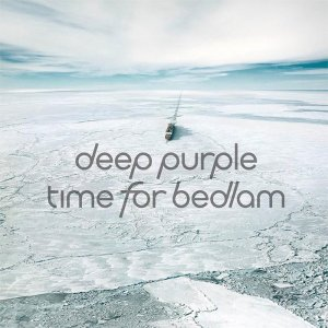 Deep Purple - Time For Bedlam (EP) (2017)