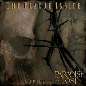 VA - The Plague Inside: A Tribute to Paradise Lost (2CD) (2016)