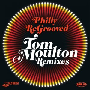 VA - Philly ReGrooved 1-3 - Tom Moulton Remixes (2010-2013)