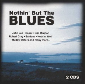 VA - Nothin' But The Blues [2CD] (2001)
