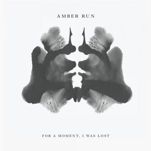 Amber Run - For A Moment, I Was Lost (2017)