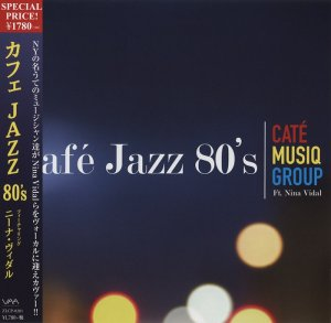 Cate Musiq Group feat. Nina Vidal - Cafe Jazz 80's [Japan Edition] (2014)