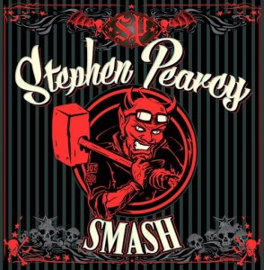 Stephen Pearcy (Ratt) - Smash (2017)