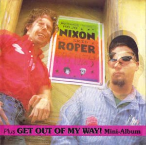 Mojo Nixon & Skid Roper - Frenzy Plus Get Out Of My Way! (1986)