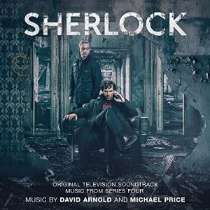 David Arnold And Michael Price - Sherlock: Music From Series Four (2017)