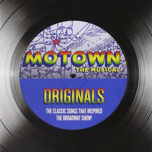 VA - Motown Originals The Classic Songs That Inspired the Broadway Show! [2CD Special Edition] (2013)