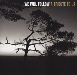 VA - We Will Follow - A Tribute To U2 (1999)
