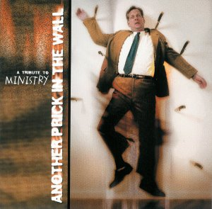 VA - Another Prick In The Wall - A Tribute To Ministry Vol.2 (1999)