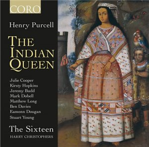 The Sixteen & Harry Christophers - Purcell: The Indian Queen (2015)