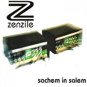 Zenzile - Sachem In Salem (1999)