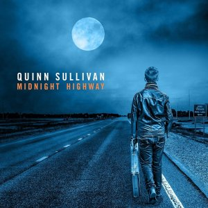 Quinn Sullivan - Midnight Highway (2017)