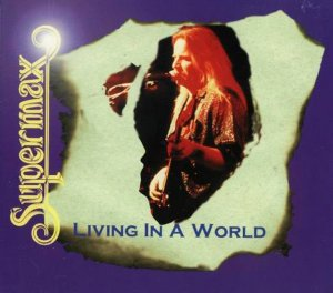 Supermax - Living In A World (Something in My Heart) (1986)