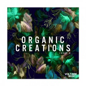 VA - Organic Creations Issue 4 (2017)