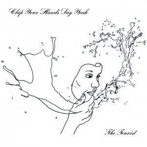 Clap Your Hands Say Yeah - The Tourist (2017)