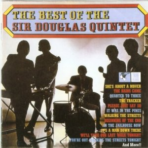Sir Douglas Quintet - The Best Of ....Plus (1964-66) Remastered (2000)