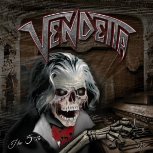 Vendetta - The 5th (2017)