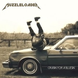 Muzzleloader - Cruisin' For A Bluesin' EP (2014)