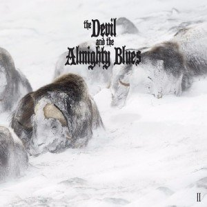 The Devil And The Almighty Blues - II (2017)