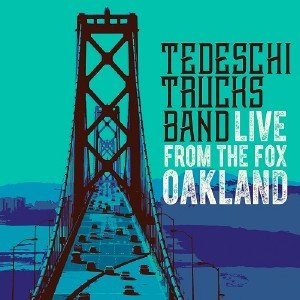 Tedeschi Trucks Band - Live From The Fox Oakland (2017) [Blu-ray]