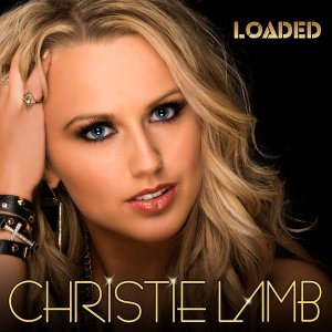 Christie Lamb - Loaded (2017)