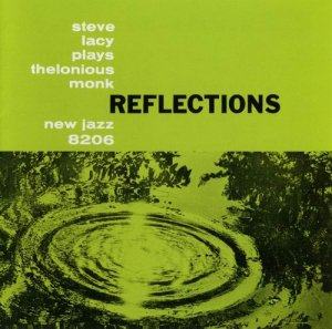 Steve Lacy - Reflections: Steve Lacy Plays Thelonious Monk (1959)