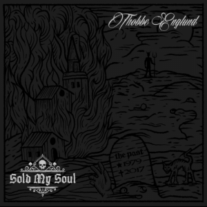 Thobbe Englund - Sold My Soul (2017)