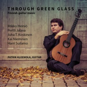 Patrik Kleemola - Through Green Glass (2015)