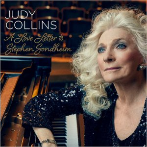 Judy Collins - A Love Letter To Stephen Sondheim (2017)