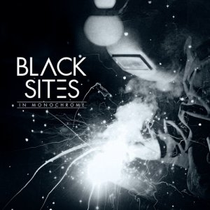 Black Sites - In Monochrome (2017)
