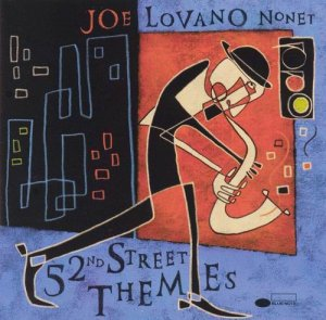 Joe Lovano - 52nd Street Themes (2000)