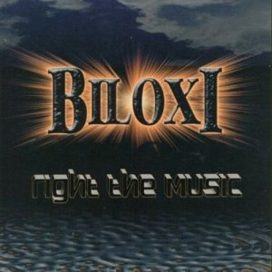 Biloxi - Right The Music (2002)