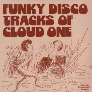 Cloud One - Funky Disco Tracks Of Cloud One (1978) [LP Remastered 2016]