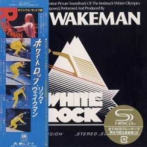Rick Wakeman - White Rock (Japan Edition) (2010)