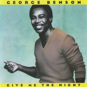 George Benson - Give Me The Night (1980) [1990]
