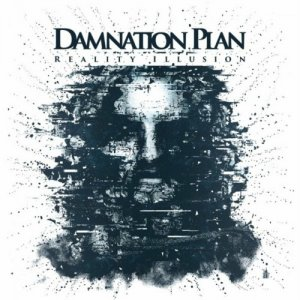 Damnation Plan - Reality Illusion (2017)