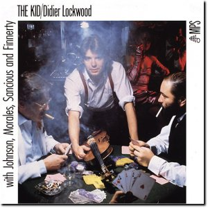 Didier Lockwood - The Kid (1983/2015) [HDtracks]