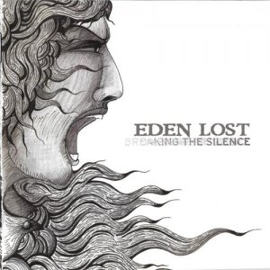 Eden Lost - Breaking The Silence (2012)