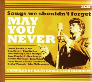 VA - May You Never - Songs We Shouldn't Forget [2CD Set] (2015)