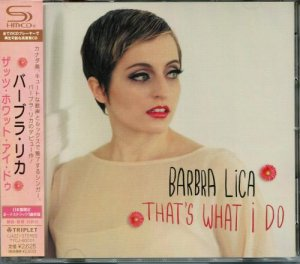 Barbra Lica - That's What I Do (2013)