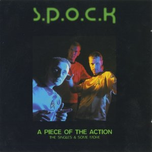 S.P.O.C.K - A Piece Of The Action (1995)